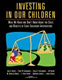 Investing in Our Children: What We Know and Don't Know About the Costs and Benefits of Early Childhood Interventions (0833025309) by Peter C. Rydell