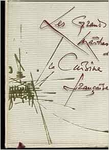 Les grands maitres de la cuisine franc aise du moyen age for Alexandre dumas grand dictionnaire de cuisine