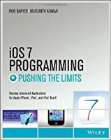 iOS 7 Programming Pushing the Limits Front Cover