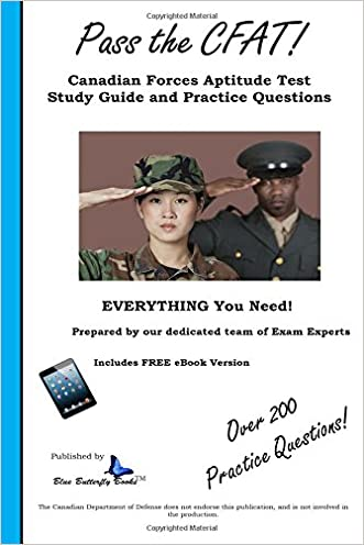 Pass the CFAT: Canadian Forces Aptitude Test  Study Guide and Practice Questions