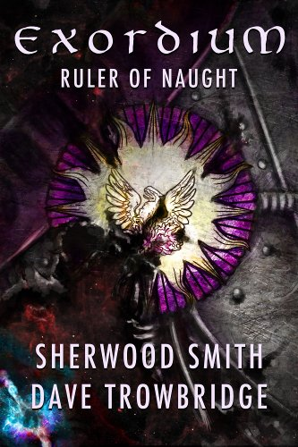Sherwood Smith - Ruler of Naught (Exordium Book 2)