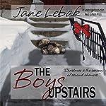 The Boys Upstairs | Jane Lebak