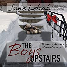 The Boys Upstairs (       UNABRIDGED) by Jane Lebak Narrated by Ryan Prizio