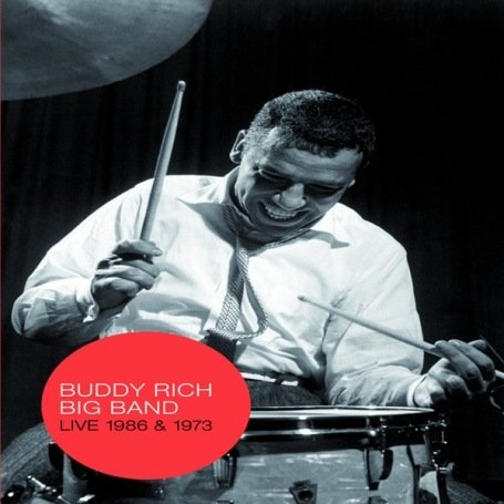 Buddy Rich Big Band - Live 1986 and 1973 [DVD]