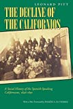 Decline of the Californios: A Social History of the Spanish-Speaking Californias, 1846-1890