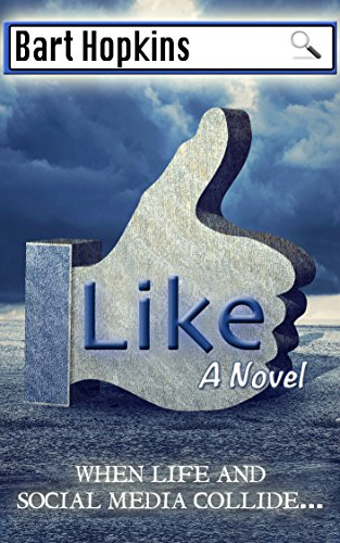 75% price cut! What happens when life and social media collide? Like By Bart Hopkins