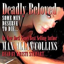 Deadly Beloved: Hard Case Crime Novels | Livre audio Auteur(s) : Max Allan Collins Narrateur(s) : Kristi Stewart