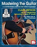 img - for Mastering the Guitar Class Method Level 1, Elementary to 8th Grade book / textbook / text book
