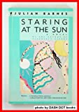 Staring at the Sun (Perennial Fiction Library) (0060971487) by Barnes, Julian