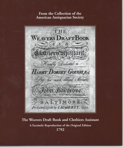 Weaver's Draft Book and Clothier's Assistant (AAS facsimiles)