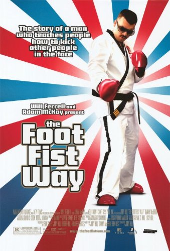The Foot Fist Way 11 x 17 Movie Poster - Style A