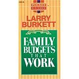 Family Budgets That Work (Pocket Guide) ~ Larry Burkett