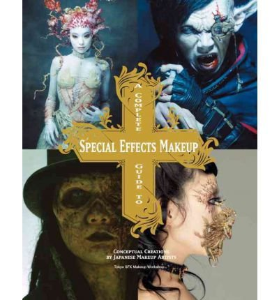 a-complete-guide-to-special-effects-makeup-by-author-tokyo-sfx-makeup-workshop-on-september-2012