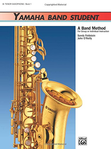 Yamaha Band Student, Bk 1: B-Flat Tenor Saxophone (Yamaha Band Method), Buch