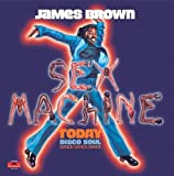 echange, troc James Brown - Sex Machine Today
