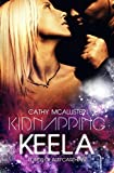 Kidnapping Keela (English Edition) (Lords of Arr'Carthian)