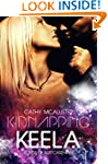 Kidnapping Keela (English Edition) (L...