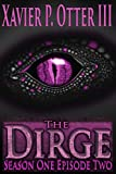 img - for The Dirge: Season One Episode Two book / textbook / text book