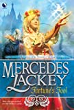 Fortune's Fool (Tales of the Five Hundred Kingdoms, Book 3) (0373802668) by Lackey, Mercedes