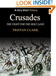 Crusades: The Fight for the Holy Land...