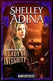 A Lady of Integrity: A steampunk adventure novel (Magnificent Devices Book 7)