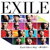 Each Other's Way 〜旅の途中〜♪EXILE
