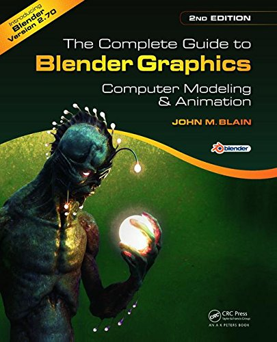 Download The Complete Guide to Blender Graphics, Second Edition: Computer Modeling and Animation