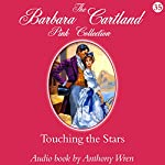 Touching the Stars | Barbara Cartland