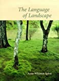 img - for The Language of Landscape Hardcover December 11, 1998 book / textbook / text book