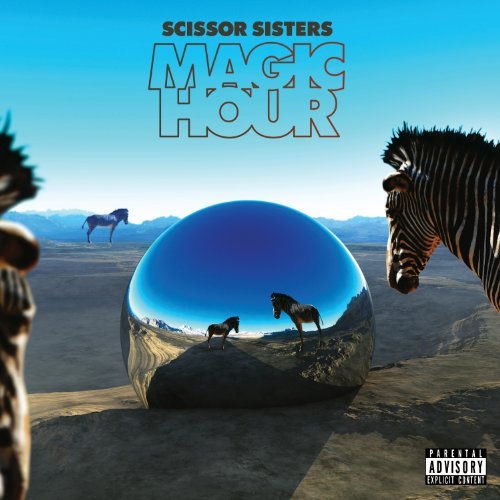 Scissor Sisters - Magic Hour - Zortam Music