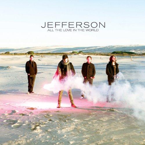 Jefferson - All the Love In the World - Zortam Music
