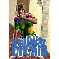 Hallway Dream