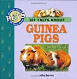 img - for 101 Facts About Guinea Pigs (101 facts about pets) book / textbook / text book