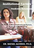 img - for Institutional Factors and Students Retention book / textbook / text book