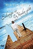 Solange es Wunder gibt: Roman