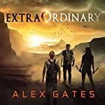 ExtraOrdinary | Alex Gates