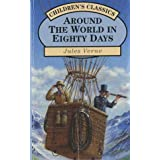 AROUND THE WORLD IN EIGHTY DAYS.by Jules. Verne