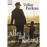 "Alles auf Anfang: Familiensagavon ""Volker Ferkau"""