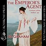 The Emperor's Agent | Jo Graham