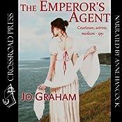 The Emperor's Agent | [Jo Graham]