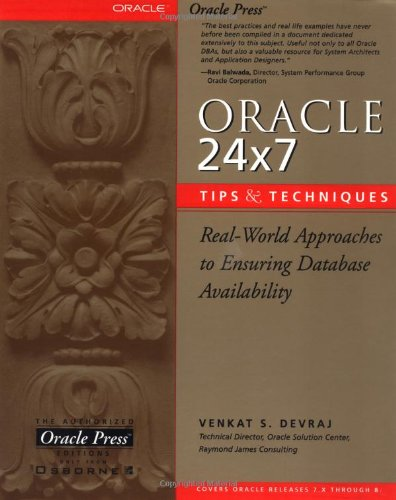 Oracle 24x7 Tips and Techniques