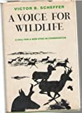 img - for A voice for wildlife book / textbook / text book