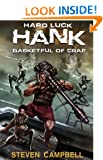 Hard Luck Hank: Basketful of Crap