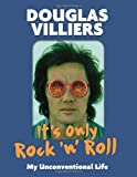 Douglas Villiers It's Only Rock 'n' Roll