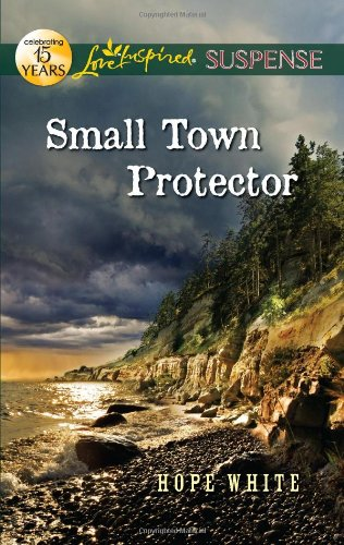 Image of Small Town Protector (Love Inspired Suspense)