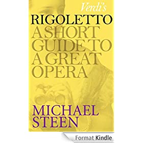 Verdi's Rigoletto: A Short Guide to a Great Opera