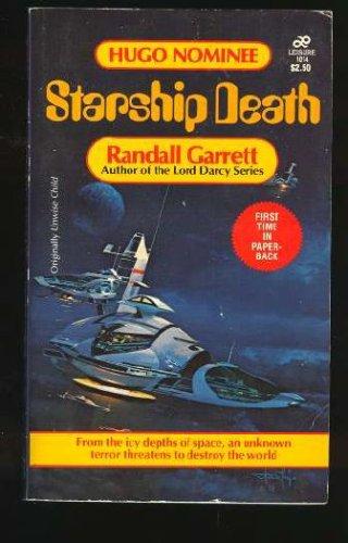 Starship Death, Randall Garrett