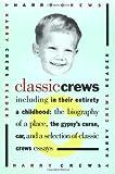 img - for Classic Crews: A Harry Crews Reader book / textbook / text book