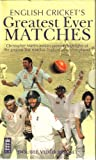 English Cricket's Greatest Ever Matches [VHS]