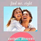 Find Mr. Right Hypnosis: Dating, Love & Relationships, Guided Meditation, Positive Affirmations | [Rachael Meddows]